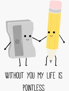"""""""Without you my life is pointless"""" Sticker by Caretta"""
