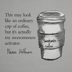 Awesomeness activator ... coffee