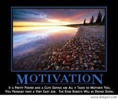 Motivation -demotivational poster
