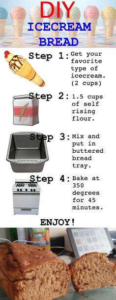 DIY Ice Cream Bread! Visit http://imgur.com/7K9aRwI for more!