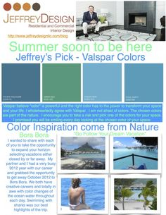Summer soon to be hear - Jeffrey's Pick - Valspar Colors  Jeffrey Design Blog #DesignDallas #DesignAustin #DesignHouston #DesignTexas