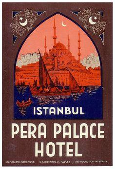 Istanbul Pera Palace Hotel. Pera Palas Oteli - Istanbul (luggage label), ca. 1935