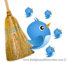 How to Clean Out the Cob Webs in Your Twitter Account --- #blogs #twitter #socialnetworking #socialmedia #enlightenednetworker #social_media