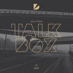 """Talkbox"" by Malifoo added to Deep House Hits playlist on Spotify"