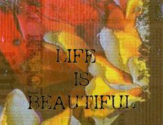Life is Beautiful 8x10 Art Print Home Decor Office by Eternitee, $18.00