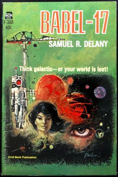 scificovers: Ace Books F-388:Babel-17 by Samuel R. Delany 1966. Cover art by Jerome Podwil.