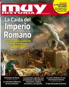 Descubre las razones de la caída del todopoderoso Imperio Romano en la última Muy Historia
