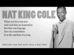 Nat King Cole - Stardust - Lyrics (Official)