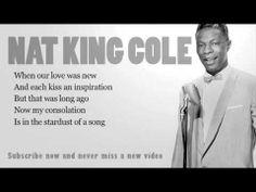 Nat King Cole - Stardust - Lyrics (Official)