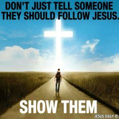 He is the way, the truth, and the life