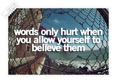 Words Hurts Quote