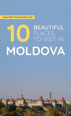 Filled with ancient towns, untouched countryside, and striking sceneries – there are so many places to visit in Moldova, an underrated country in Europe! Europe Travel Guide, Europe Destinations, Travel Guides, Cool Places To Visit, Places To Go, Travel Advice, Travel Plan, Moldova, European Travel