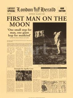 Premium Giclee Print: First Man on the Moon Art Print by The Vintage Collection : Vintage Newspaper, Poster Art, Newspaper Headlines, Man On The Moon, Apollo 11, Moon Art, History Facts, World History, Nasa