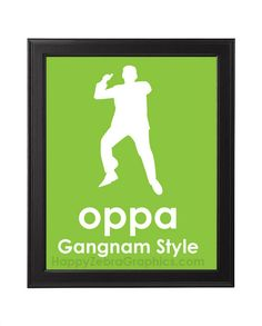 Oppa Gangnam Style PSY Poster: Unique, KEEP CALM alike, Room Décor Poster Print     https://www.etsy.com/listing/119935740/oppa-gangnam-style-psy-poster-unique#