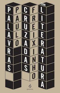 Palavras Cruzadas com Literatura, de Paulo Freixinho (Quetzal)