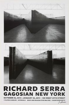 Richard Serra: New Sculpture Poster (7 Plates/Intervals/Grief and Reason (For Walter)/Counterweights), signed $75 @ Gagosian SHOP