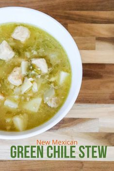 New Mexican Green Chile Stew that comes out perfect and delicious every time!