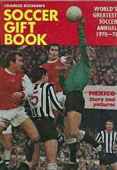 Charles Buchan's Soccer Gift Book in Arsenal Fc, Arsenal Football, Sir Alex Ferguson, Football Memorabilia, Soccer Gifts, Book Gifts, Baseball Cards, Classic, Sports