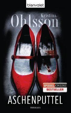Aschenputtel: Thriller von Kristina Ohlsson und weiteren, http://www.amazon.de/dp/3442375800/ref=cm_sw_r_pi_dp_oT7Ytb1KH3HBV