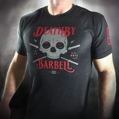 Death By Barbell CrossFit T-Shirt. BUY THIS @: http://leveloneapparel.com/product/mens-death-by-barbell-t-shirt/ Men's Apparel - Clothing, Hoodies, CrossFit T-Shirts, CrossFit Tanks, CrossFit Gear, Accessories and Clothing
