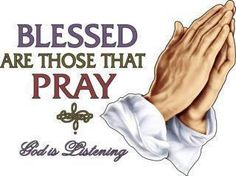 Blessed Are Those That Pray.