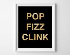 Po Fizz Clink  Typography Print  Quote  Champagne  by bonmotprints, $12.00