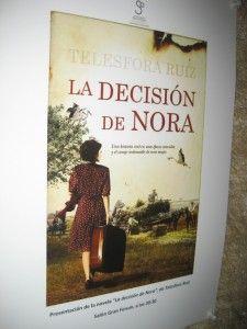 """El pasado 19 de septiembre tuvimos la oportunidad de asistir a la presentación de la primera novela de Telesfora Ruiz: """"La decisión de Nora"""", gracias a la invitación de la editorial Almuzara. A continuación os contamos como fue la presentación. http://universolamaga.com/blog/presentacion-decision-nora/"""