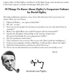 David Ogilvy on Ogilvy's Corporate Culture. Marketing Guru, Marketing Tactics, Small Business Marketing, Content Marketing, Advertising Slogans, Marketing And Advertising, Great Words, Some Words, Advertising Techniques