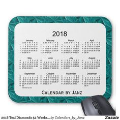2018 Teal Diamonds 52 Weeks Calendar by Janz Mouse Pad What Makes You Happy, Are You Happy, January February March April, Presents For Him, Red Art, Black Art, Spring Green, Keep It Cleaner, Customized Gifts