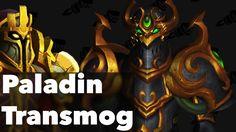 Paladin Transmog 10 Badass Legion Sets World of Warcraft Legion #worldofwarcraft #blizzard #Hearthstone #wow #Warcraft #BlizzardCS #gaming