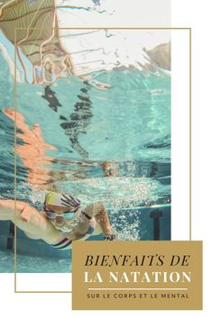 Quels sont les bienfaits de la natation - Margaux Lifestyle