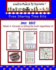 Free Sharing Time kit:  July 2017 Week 4: Honesty is telling the truth regardless of the consequences.