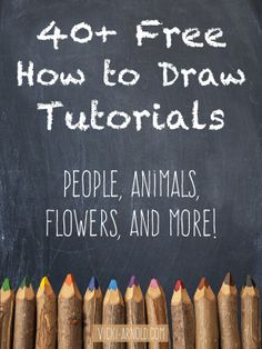 40+ Free How to Draw Tutorials - People, animals, flowers, and more - Vicki-Arnold.com