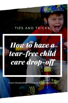 4 tips for a tear-free child care drop-off via @rookiemoms