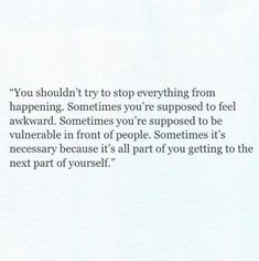 it's all part of getting to know the next part of yourself