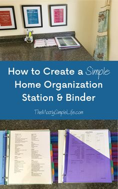 Creating a Simple Home Organization Station and Binder