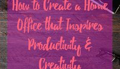 'How to Create a Home Office that Inspires Productivity & Creativity.' (via Ali The Happy VA) Life Organization, Business Tips, Productivity, Home Office, Creativity, Caravan Ideas, Just For You, Neon Signs, How To Get