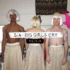 sia big girls cry remix