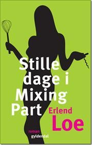 Erlend Loe - Stille dager i mixing part.