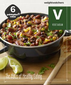 V is for Vegetarian: Beans beans, good for your heart! You won't miss meat with this easy slow cooker veggie chili, 6 PointsPlus and great to share. Black, Kidney, and Pinto beans are high in fiber and antioxidants as a protein-rich food. This dish will keep you full longer and is low in sugar, eat your vegetables!