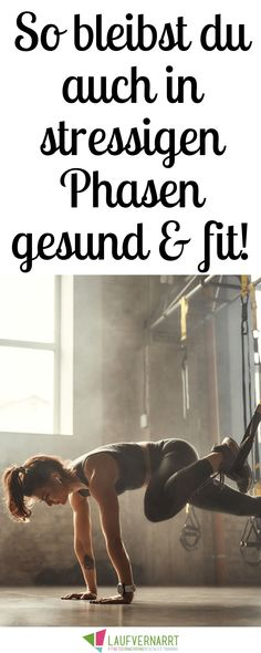 Stay fit and healthy in stressful phases - the best tips - Gesundheit Hacks - Training Motivation, Fitness Motivation, Fitness Hacks, Stress Management, Healthy Tips, How To Stay Healthy, Gut Health, Health Fitness, Neuer Job