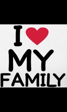 Here you find the best free I Love My Family Clipart collection. You can use these free I Love My Family Clipart for your websites, documents or presentations. We Are Family, Love My Family, Family First, Family Day, Friends Family, My Love, Closest Friends, Family Quotes, Me Quotes