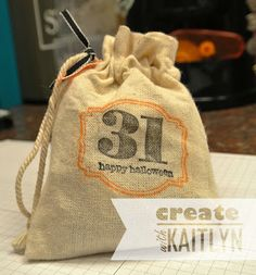Create with Kaitlyn: Halloween Treat Bags   Morning Post Numbers, Teeny Tiny Wishes, Muslin Bags