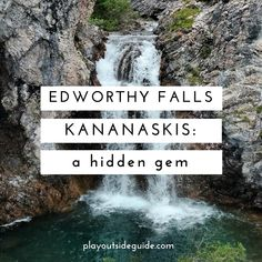 Edworthy Falls, Kananaskis: A Hidden Gem – Play Outside Guide Oh The Places You'll Go, Places To Travel, Travel Destinations, Places To Visit, Alberta Travel, Canadian Travel, Canadian Rockies, Best Hikes, Day Trips