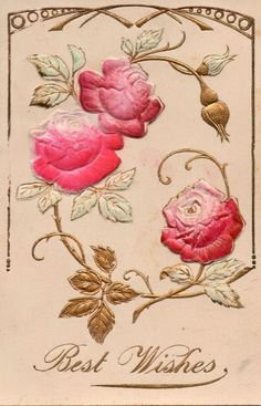 Heavy Embossed Roses with Gold Accents a Best Wishes Vintage Postcard #BestWishes