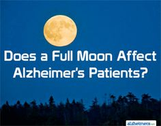 Image result for Full moon and dementia picture