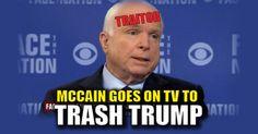 "Career parasite and traitor John ""Songbird"" McCain flew to Europe to trash President Trump"