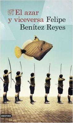 El azar y viceversa | Planeta de Libros - ED/821.134/BEN