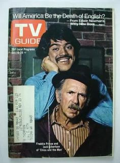 Freddie Prinze 'Chico and the Man'. I also remembering my parents getting the TV Guide in the mail.