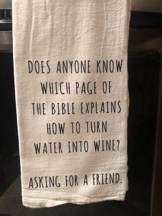 Water Into Wine Dishtowel Towel Crafts, Water Into Wine, Decorative Towels, Flour Sack Towels, Dish Towels, Diy Tea Towels, Cricut Creations, Kitchen Towels, Kitchen Nook